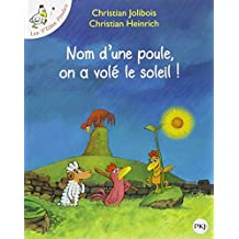 Les P'tites Poules - Nom d'une poule, on a volé le soleil ! (4)