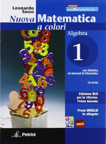 Nuova matematica a colori. Algebra. Con quaderno di recupero-Prove INVALSI. Ediz. blu. Per le Scuole superiori. Con CD-ROM. Con espansione online: N.MAT.COL.BLU ALG.1+Q+INV +CD