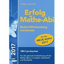 Erfolg im Mathe-Abi 2017 / 2018 Lernkarten Baden-Württemberg