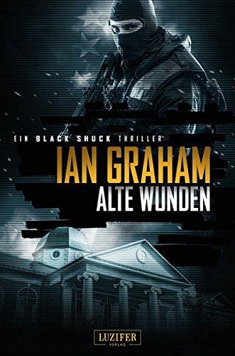 Black Shuck: Alte Wunden: Thriller