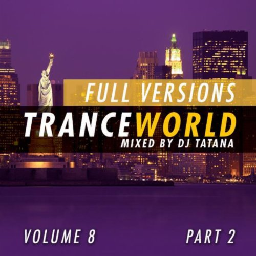 Trance World, Vol. 8 (The Full Versions, Part. 2)