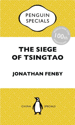 the-siege-of-tsingtao-china-penguin-specials