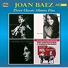 Three Classic Albums Plus (Joan Baez / Joan Baez Vol 2 / In Concert - Part 1)