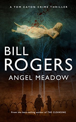 angel-meadow-dci-tom-caton-manchester-murder-mysteries-series-book-10