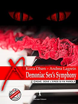 Demoniac Sex's Symphony di [Lagrein, Andrea]