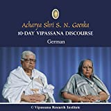 10 Day - German - Discourses - Vipassana Meditation