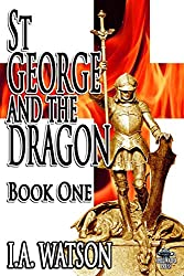 St George and the Dragon - Book One: Volume 1