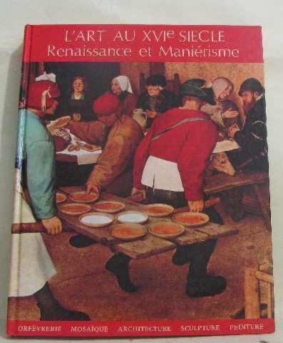 Chefs-d'oeuvre de l'art: renaissance et manièrisme.
