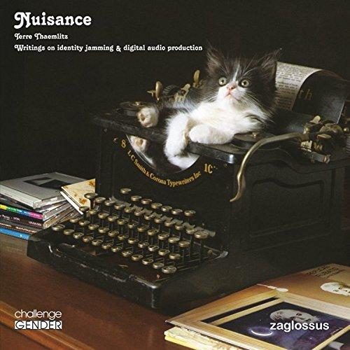 Nuisance. Writings on identity jamming & digital audio production (challenge GENDER)