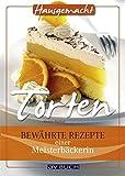 Torten: Lieblingsrezepte aus Österreich (Hausgemacht)