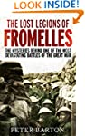 The Lost Legions of Fromelles: The My...