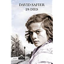 28 Dies (EMPURIES NARRATIVA)