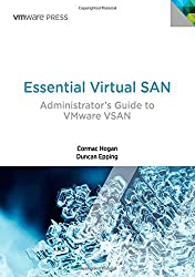 Essential Virtual SAN: Administrator's Guide to VMWare Virtual SAN (Vmware Press Technology)