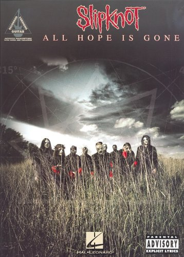 Slipknot: All Hope Is Gone. Sheet Music for Guitar Tab(with Strumming Patterns), Lyrics & Chords