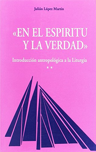 Introducción antropológica a la liturgia por From Secretariado Trinitario (Salamanca)