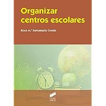 Organizar centros escolares (Educación)