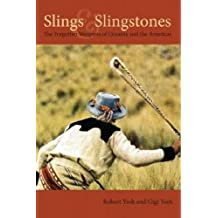Slings & Slingstones: The Forgotten Weapons of Oceania and the Americas