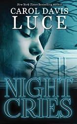 Night Cries by Carol Davis Luce (2014-11-28)