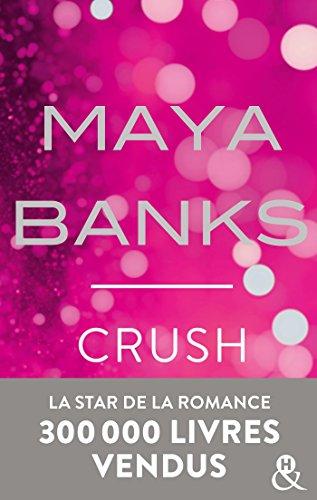 Crush : Danger et interdit, la romance sexy de l été (&H)