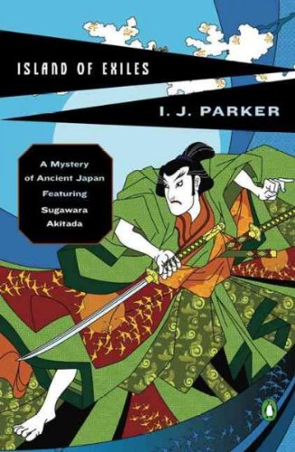 (Island of Exiles: A Mystery of Early Japan) By Parker, Ingrid J. (Author) Paperback on (10 , 2007)
