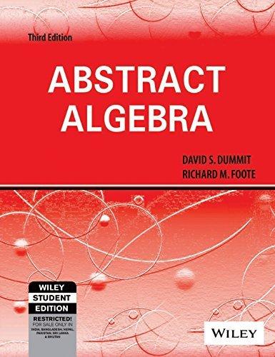 Abstract Algebra by David S., Foote, Richard M Dummit (2003-07-31)