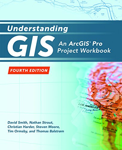 Understanding GIS: An ArcGIS® Pro Project Workbook (English Edition)