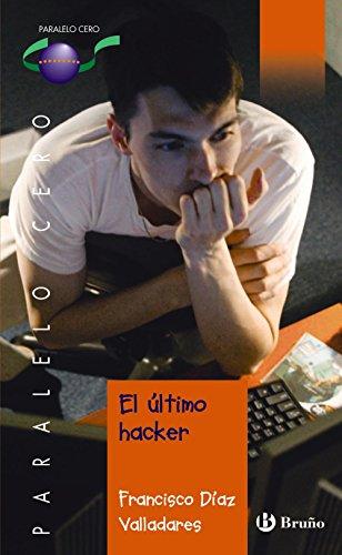 El último hacker (Castellano - Juvenil - Paralelo Cero)