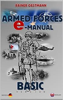 ARMED FORCES E-MANUAL: Basic-Version: Kommunikation im Einsatz von [Oestmann, Rainer]