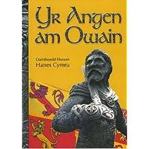 Darlithoedd Fforwm Hanes Cymru: Angen am Owain, Yr