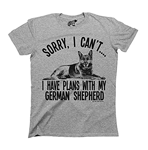 Sorry I Cant I Have Plans With My German Shepherd Dog T-Shirt Mens Ladies Unisex Fit