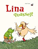 Lina quasselt