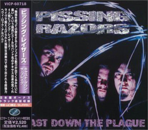 Pissing Razors: Cast Down the Plague +1 (Japan (Audio CD)