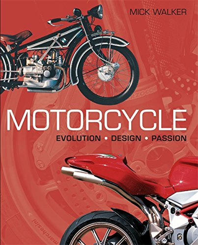 Motorcycle: Evolution; Design; Passion