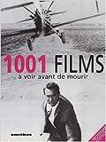 1001 films a voir avant mourir de collectif claude aziza pr?face 20 septembre 2007