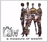 Songtexte von The Law - A Measure of Wealth