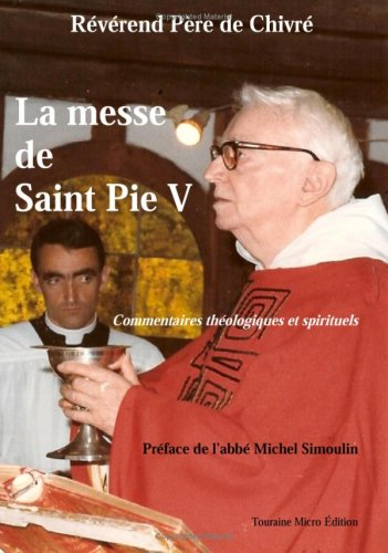La Messe de Saint Pie V