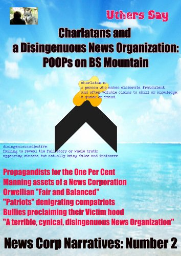 charlatans-and-a-disingenuous-news-corporation-poops-on-bs-mountain-news-corp-narratives-book-2-engl