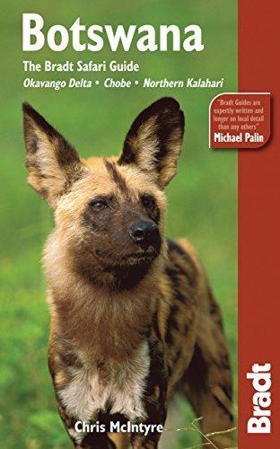 Botswana: The Bradt Safari Guide: Okavango Delta, Chobe, Northern Kalahari (Bradt Travel Guide Botswana) Third edition by McIntyre, Chris (2010) Paperback