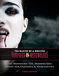 Howling at the Moon: Vampires & Werewolves in the New World (The Making of a Monster: Vampires & Were) (English Edition)