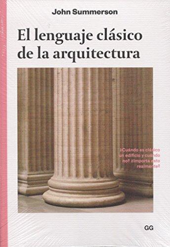 El lenguaje clásico de la arquitectura por John Summerson