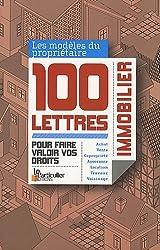 Propriétaires immobilier, 100 lettres pour faire valoir vos droits