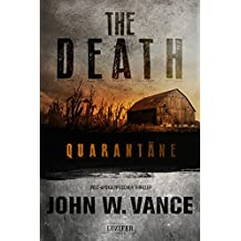 The Death 1: Quarantäne: Endzeit-Thriller