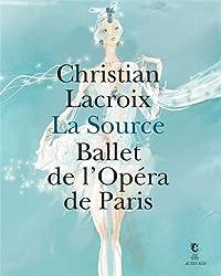 La Source : Ballet de l'Opéra de Paris. Exposition présentée au Centre national du costume de scène et de la scénographie, du 16 juin au 31 décembre 2012