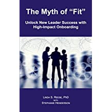The Myth of Fit: Unlock New Leader Success with High-Impact Onboarding (English Edition)