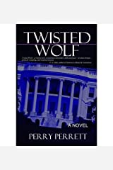 [ TWISTED WOLF ] by Perrett, Perry ( AUTHOR ) Jan-09-2013 [ Paperback ] Paperback