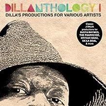 Dillanthology: J Dilla's Production for by J DILLA (2009-03-31)
