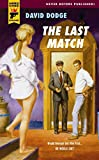 The Last Match (Hard Case Crime, Band 25)