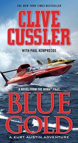 Blue Gold: A novel from the NUMA Files (NUMA Files series Book 2) (English Edition) par Clive Cussler