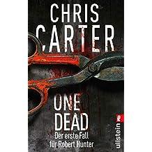 One Dead: Novella - Der erste Fall für Robert Hunter (Ein Hunter-und-Garcia-Thriller)