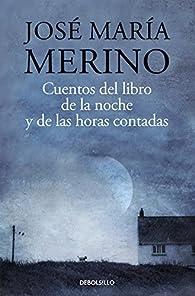 Cuentos del libro de la noche par José María Merino
